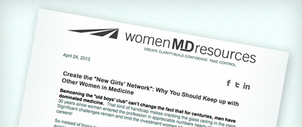 "Create the ""New Girls' Network"": Why You Should Keep up with Other Women in Medicine"