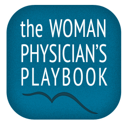 The Woman Physician's Playbook